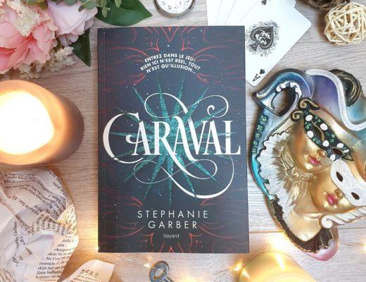 Caraval - Stephanie Garber (aux éditions Bayard Jeunesse)