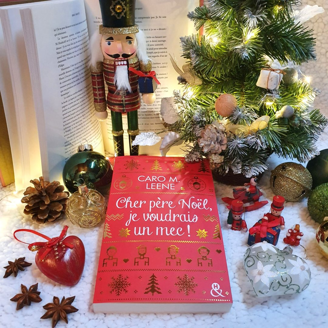 Cher Père Noël je voudrais un mec ! - Caro M. Leene (aux éditions Harlequin)