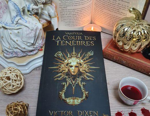La Cour des Ténèbres - Victor Dixen (aux éditions Collection R)
