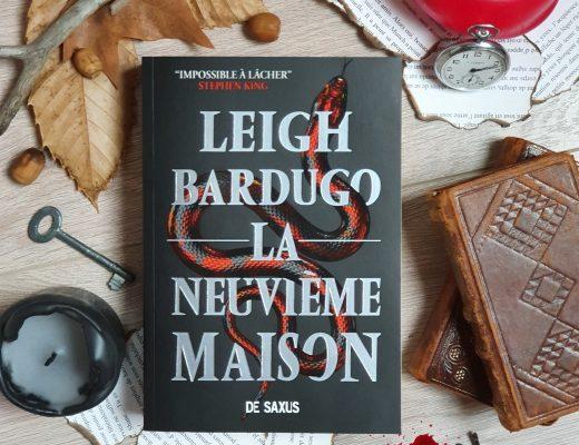 La Neuvième Maison - Leigh Bardugo (aux éditions De Saxus)