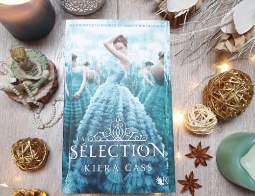 La Sélection - Kiera Cass (aux éditions Collection R)