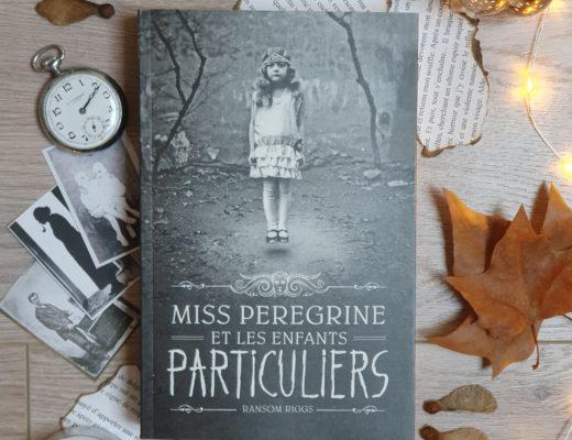Miss Peregrine et les Enfants Particuliers - Ransom Riggs (aux éditions Bayard Jeunesse)