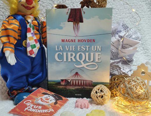 La vie est un cirque - Magne Hovden aux éditions du Seuil