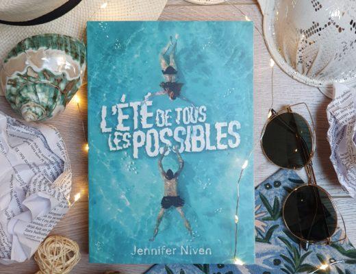 """""""L'été de tous les possibles"""" - Jennifer Niven, aux éditions Gallimard Jeunesse"""