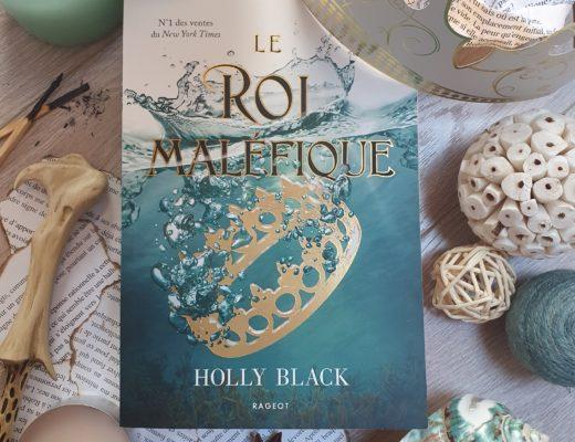 """""""Le Roi Maléfique"""" de Holly Black, aux éditions Rageot"""