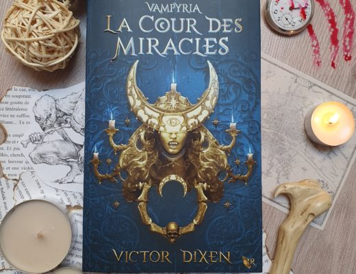 """""""La Cour des Miracles"""" (Vampyria - Tome 2) de Victor Dixen, aux éditions Collection R"""